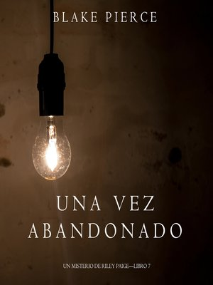 cover image of Una Vez Abandonado