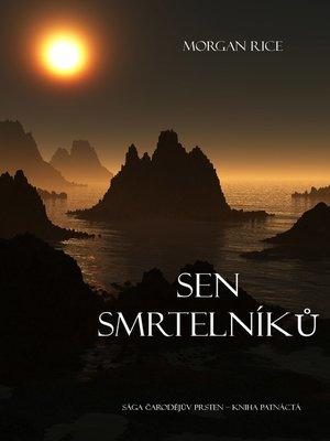 cover image of Sen Smrtelníků