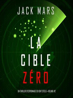 cover image of La Cible Zéro