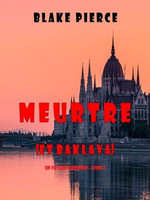 cover image of Meurtre (et Baklava)