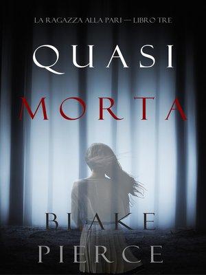 cover image of Quasi morta
