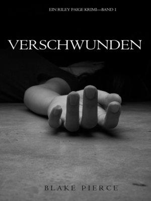 cover image of Verschwunden