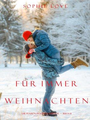 cover image of Weihnachten Für Immer