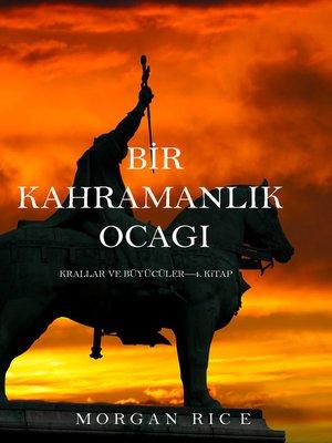 cover image of Bir Kahramanlık Ocağı