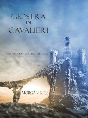 cover image of Giostra Di Cavalieri (Libro #16 In L'anello Dello Stregone)