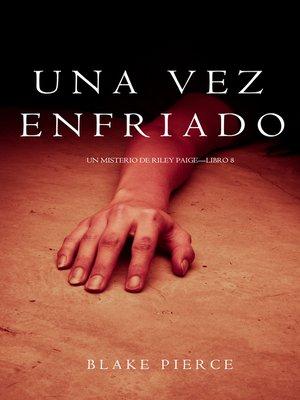 cover image of Una Vez Enfriado