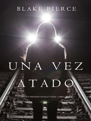 cover image of Una Vez Atado