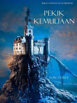 cover image of Pekik Kemuliaan (Buku #4 Dalam Cincin Bertuah)