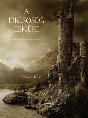 cover image of A Dicsőség Esküje