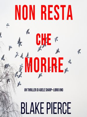 cover image of Non resta che morire