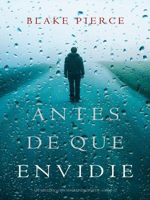 cover image of Antes De Que Envidie