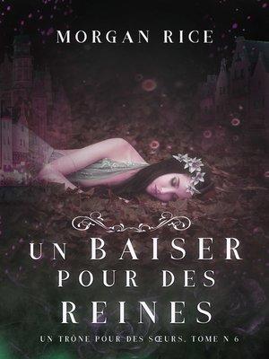 cover image of Un Baiser pour des Reines