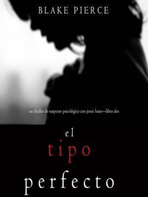 cover image of El Tipo Perfecto