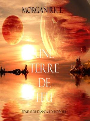 cover image of Une Terre De Feu