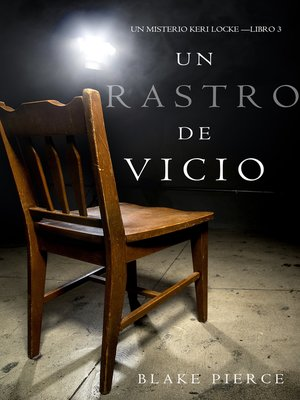 cover image of Un Rastro de Vicio