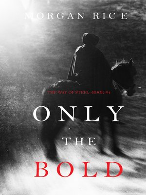 cover image of Only the Bold