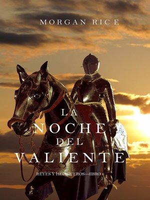 cover image of La Noche del Valiente