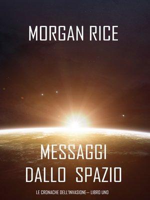 cover image of Messaggi dallo Spazio