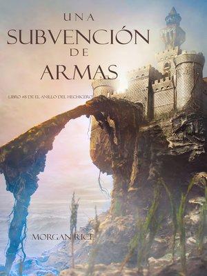cover image of Una Subvención De Armas