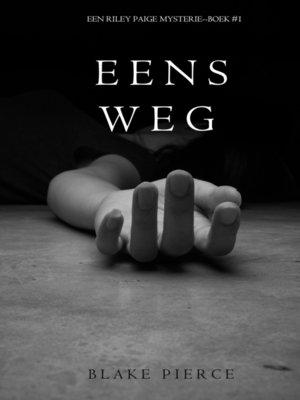 cover image of Eens Weg