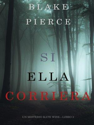 cover image of Si Ella Corriera