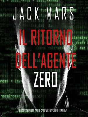 cover image of Il ritorno dell'Agente Zero