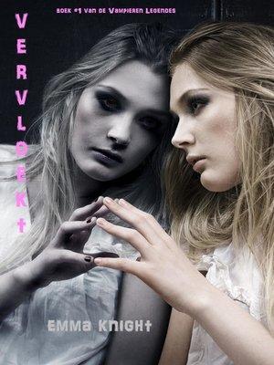 cover image of Vervloekt (Boek #1 van de Vampieren Legendes)
