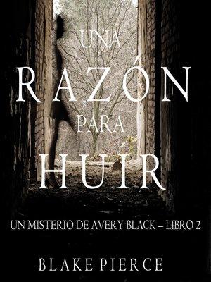 cover image of Una Razón para Huir