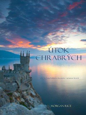 cover image of Útok Chrabrých