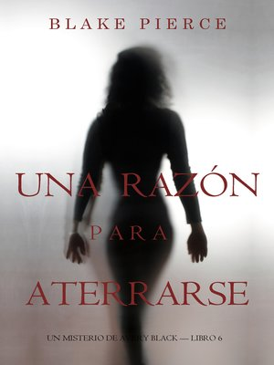 cover image of Una Razón Para Aterrarse