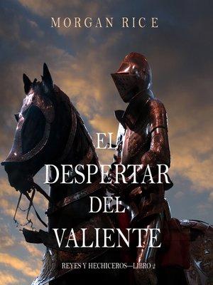 cover image of El Despertar Del Valiente