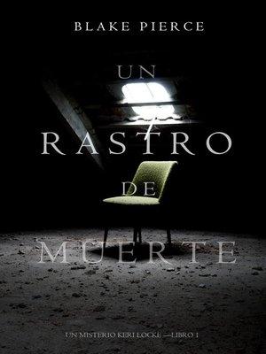 cover image of Un Rastro de Muerte