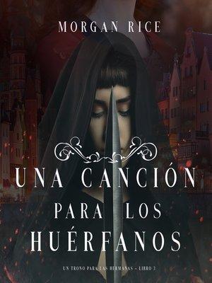 cover image of Una Canción para Los Huérfanos
