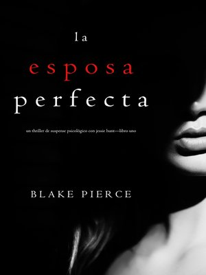 cover image of La Esposa Perfecta