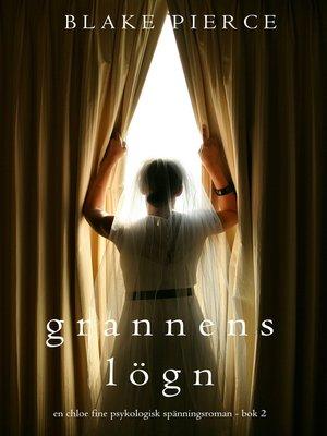 cover image of Grannens Lögn