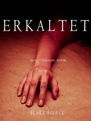 cover image of Erkaltet