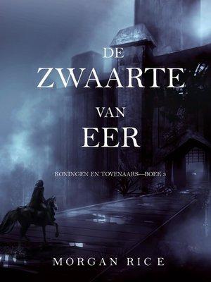 cover image of De Zwaarte van Eer (Koningen en Tovenaars—Boek #3)