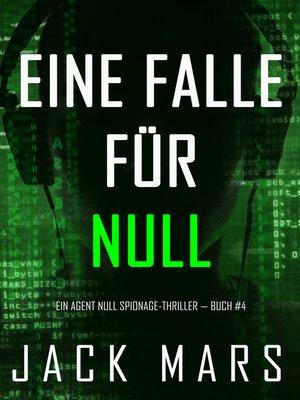 cover image of Eine Falle für Null