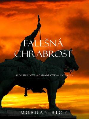 cover image of Falešná Chrabrost