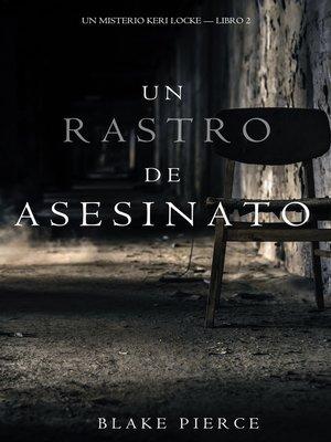 cover image of Un Rastro de Asesinato