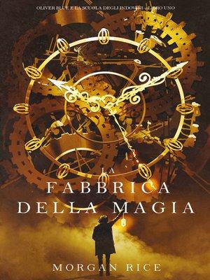 cover image of La Fabbrica della Magia