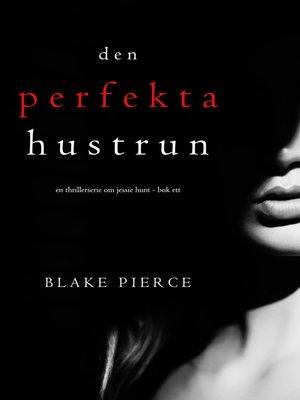 cover image of Den perfekta hustrun