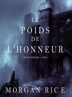 cover image of Le Poids de l'Honneur