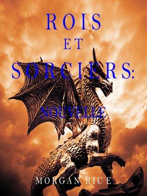 cover image of Rois et Sorciers: Nouvelle