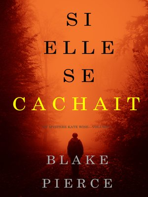 cover image of Si elle se cachait