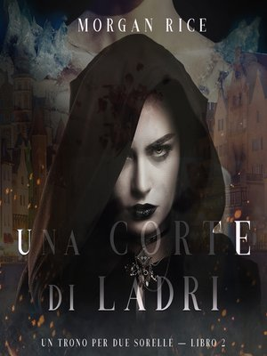 cover image of Una Corte di Ladri