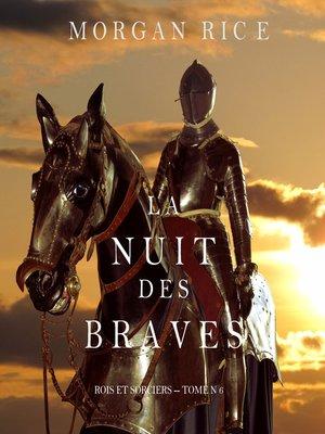 cover image of La Nuit des Braves