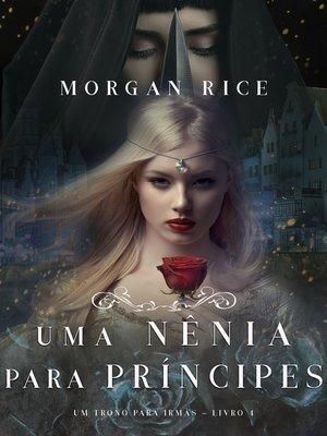 cover image of Uma Nênia Para Príncipes