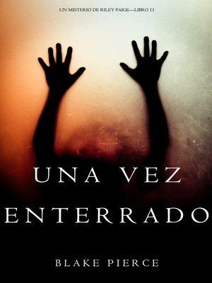 cover image of Una Vez Enterrado