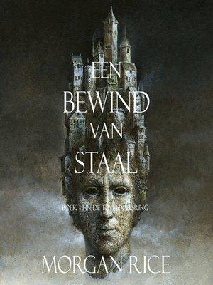 cover image of Een Bewind Van Staal